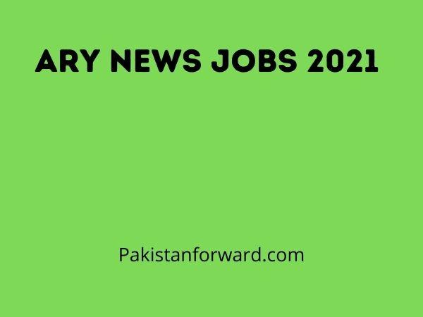ARY News JOBS 2021 | Latest Advertisement