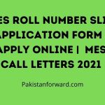 MES Roll Number Slip Application form | Apply online |  MES Call Letters 2021