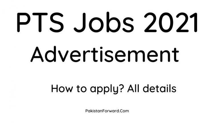 PTS Jobs 2021 Latest | advertisement Pakistan Testing Service Jobs