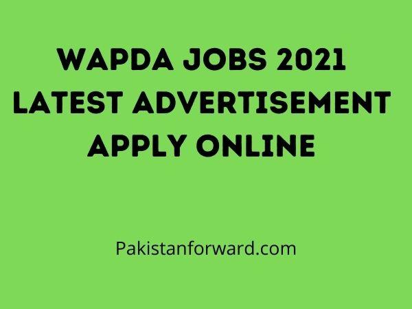 Wapda Jobs 2021 Latest Advertisement Apply Online