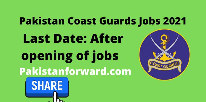 Pakistan Coast Guards Jobs 2021