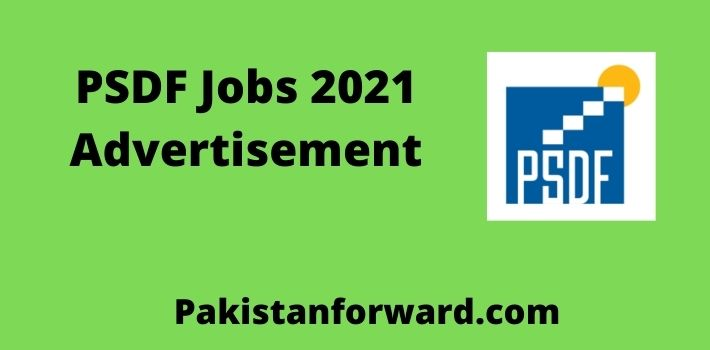PSDF Jobs 2021-Advertisement by Punjab Skills Development Fund