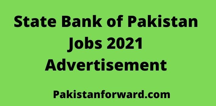 State Bank of Pakistan Jobs 2021-Advertisement by SBP