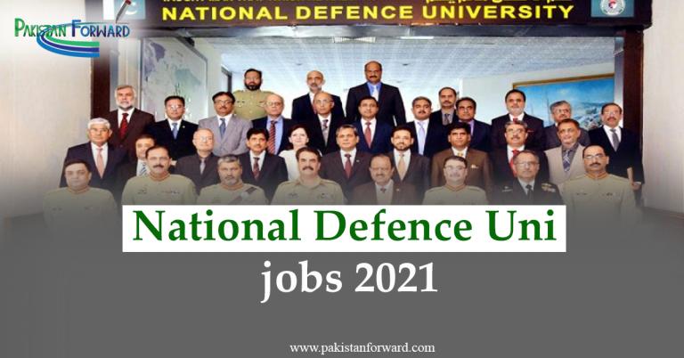 Latest NDU Jobs 2021-Advertisement by Nation Defence University