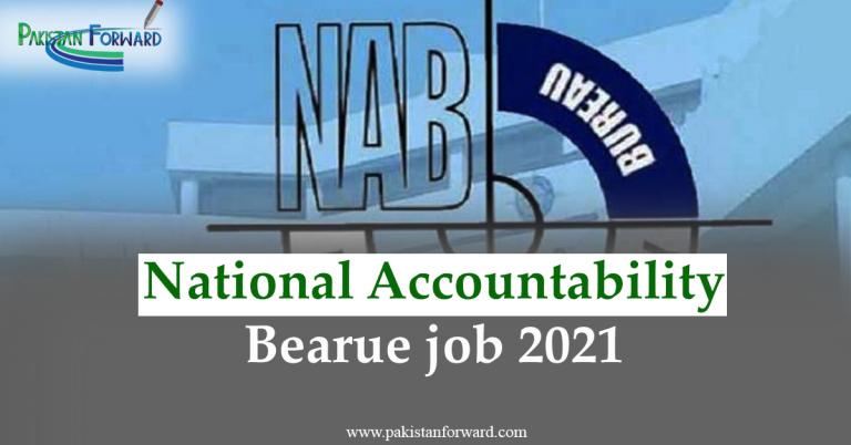 Latest NAB Jobs 2021 | Advertisement by National Accountability Bureau