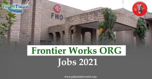 Join FWO jobs 2021 | Latest Frontier Works Organization Advertisement | Apply Online