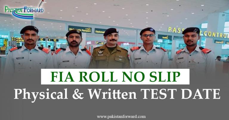 FIA Roll no slip 2021 | FIA written Test Date | Physical Test Dates